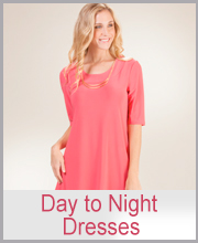>Day to Night Dresses