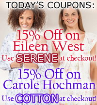 Save 15% on all Eileen West & Carole Hochman!