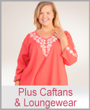 Plus Size Caftans & Loungers