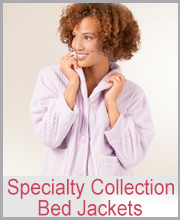 Specialty Collection Bed Jackets